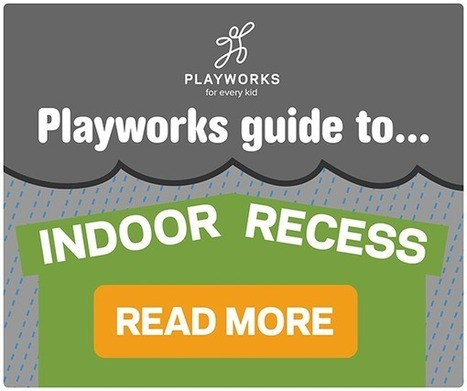 Recess in the rain... and snow... and... | Serious Play | Scoop.it