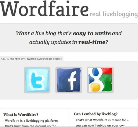 Wordfaire : The fast and easy live blogging platform | Educational Technology and New Pedagogies | Scoop.it