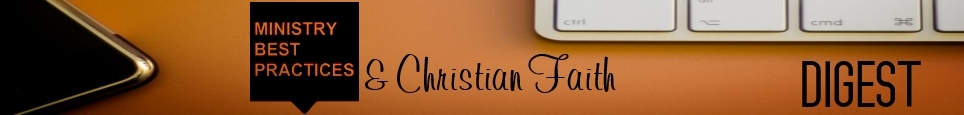 Ministry Best Practices & Christian Faith