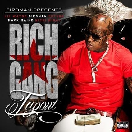 Birdman Feat. Lil Wayne, Nicki Minaj, Mack Maine & Future - Tap Out - Runnin With It - Interviews, News, Music & More - Follow @RunninWithIt | Music + Entertainment News | Scoop.it