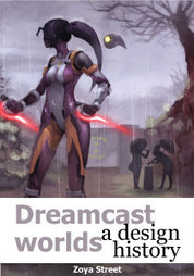 Dreamcast Worlds: a design history | Film, Art, Design, Transmedia, Culture and Education | Scoop.it