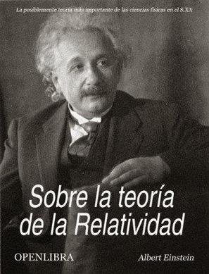 Libros, Libros y mas Libros de Ingenieria (DALE +1 ) antes de descargar!!!!: Sobre la teoría de la relatividad - Albert Einstein   Tecnología-Mecatrónica   Scoop.it