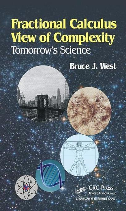 Fractional Calculus View of Complexity: Tomorrow's Science | Free eBooks Download | Scoop.it