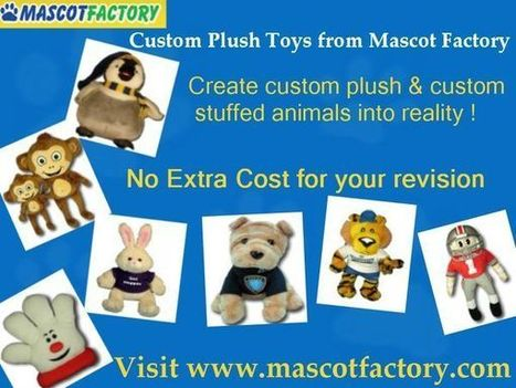 Custom Plush Toys from Mascot Factory | Mascot Factory for Baby Toys | Scoop.it