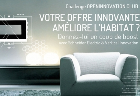 #Habitat : Schneider Electric ouvre les candidatures pour son ... - Maddyness | Marketing innovations | Scoop.it