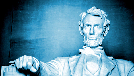 12 Leadership Lessons From Abraham Lincoln - Small Business Can | Mediocre Me | Scoop.it