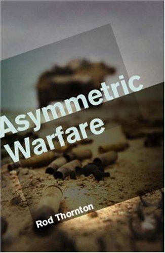 Asymmetric Warfare: Threat and Response in the 21st Century - CyberWar: Si Vis Pacem, Para Bellum CyberWar | CYBERWAR | Scoop.it