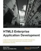 HTML5 Enterprise Application Development - Free eBook Share | HTML5 enterprise application development | Scoop.it