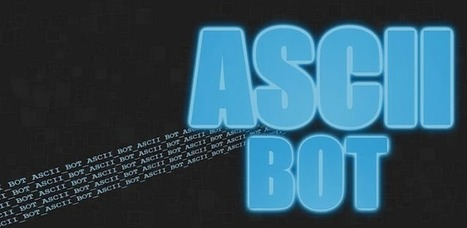 ASCII-Bot - Applications Android sur GooglePlay   Android Apps   Scoop.it