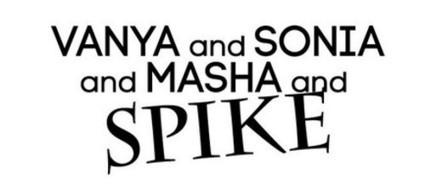 Vanya and Sonia and Masha and Spike, Heading to Kansas City Repertory Theatre - infoZine   OffStage   Scoop.it