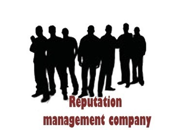 The Perks of Online Reputation Management Companies | Reputation Management For Best Services | Scoop.it