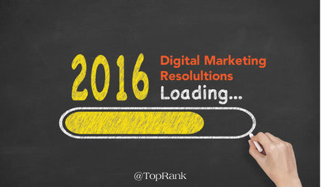 16 Digital Marketing Resolutions to Make & Keep in 2016 | Comparez les mutuelles facilement | Scoop.it