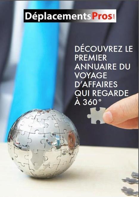 DéplacementsPros.com lance le 1er outil du voyage d'affaires qui regarde à 360° | Performance | Scoop.it
