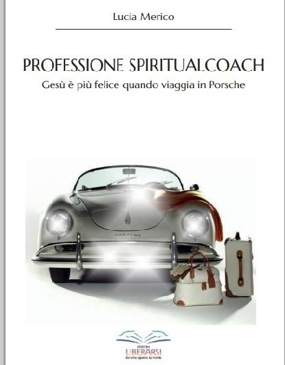 Professione SpiritualCoach, quando una donna dice sì alla sua passione di vita | Crescita personale | Scoop.it