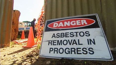 New agency to oversee removal of asbestos - ABC News | Asbestos | Scoop.it