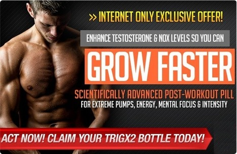 Trig X2 Muscle Booster supplements Review - Free Trial Available | Serdtions | Scoop.it