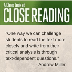 Taking Close Reading to the Next Level with Text-Dependent Questions | Cool School Ideas | Scoop.it