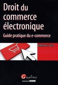 Droit du commerce électronique | COURRIER CADRES.COM | Les nouvelles formes de commerce | Scoop.it