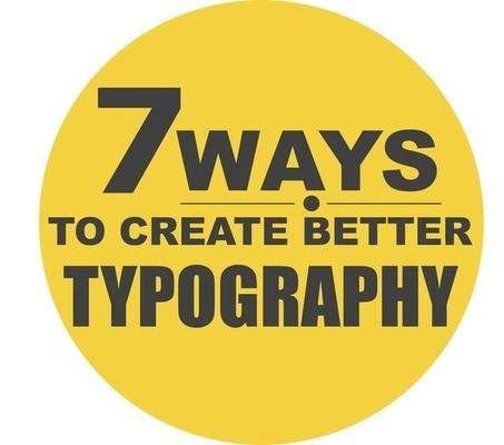 7 Ways to Create Better Typography for Your PowerPoint Presentation | Presentation Design | Scoop.it