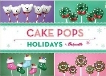 Cake Pops Holiday by Bakerella | Gifts for Bakers | Scoop.it