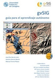 Libro gvSIG: guía para el aprendizaje autónomo | MappingGIS | IdeasInnovadoras | Scoop.it