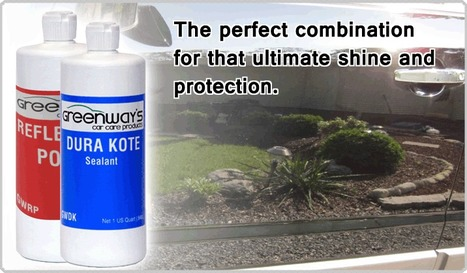 Greenway's Car Care Products for the ultimate shine and Protection | Car Care Products | Scoop.it
