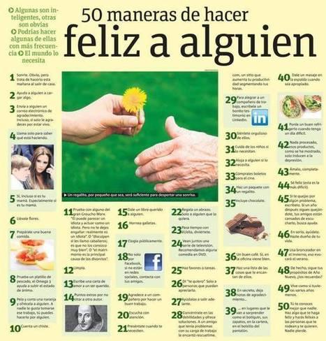 50 maneras de hacer feliz a alguien #infografia #infographic   Trinomio Perfecto: Salud, Dinero y Amor   Scoop.it