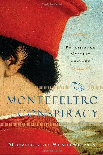 The Montefeltro Conspiracy: Federico and Pope Sixtus IV, more than a historical novel | Le Marche another Italy | Scoop.it