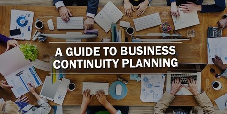A Guide to Business Continuity Planning | Top Stories | Scoop.it