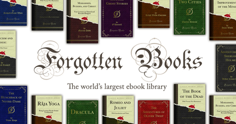 (EN) - Forgotten Books: 484,473 Free Books, World's Largest Online eBook Library | forgottenbooks.com | Glossarissimo! | Scoop.it