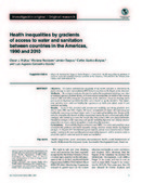 Health inequalities by gradients of access to water and sanitation between countries in the Americas, 1990 and 2010 | Salud Publica | Scoop.it