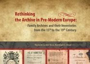 Rethinking the Archive in Pre-Modern Europe | History 2[+or less 3].0 | Scoop.it