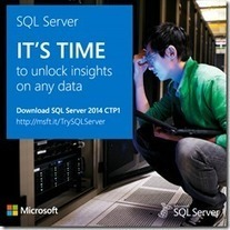 Get Started with the SQL Server 2014 CTP1 and BI - Microsoft ... | Business Intelligence | Scoop.it