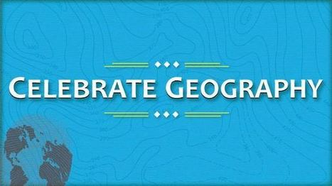 2013 Geography Awareness Week | Chris' Regional Geography | Scoop.it