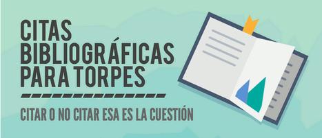 Citas Bibliográficas para torpes. Infografía (800 × 4776 píxeles) | Educación 2.0 | Scoop.it