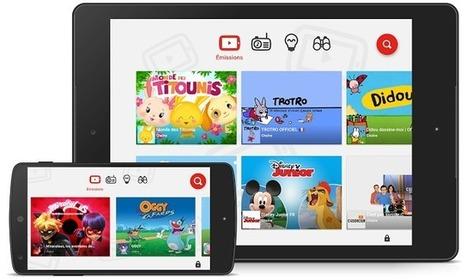 YouTube Kids arrive en France | Contenus vidéo sur internet : de la puissance à l'exigence | Scoop.it