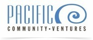 Impact Investing 2.0 Launches! |Pacific Community Ventures | Global Sustainability | Scoop.it