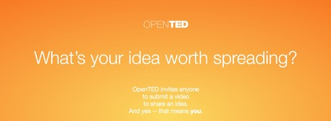 OpenTED: Submit a video to share an idea | Edumorfosis.it | Scoop.it