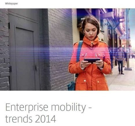 Gratis white paper: Enterprise mobility trends 2014 - ZDNet.be | Annerie's knipsels | Scoop.it
