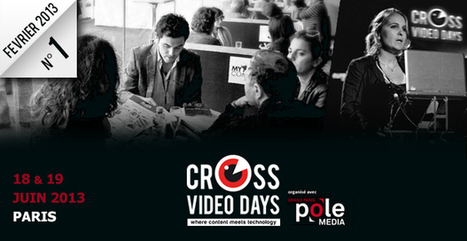 Les Cross Video Days lancent leur appel à projets crossmedia ! | Cross Video Days | Scoop.it