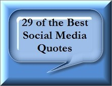 29 of the Best Social Media Quotes | Digital Marketing Tips and Ideas | Scoop.it