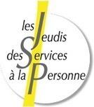 Les Jeudis des Services à la Personne   Ogustine   Scoop.it