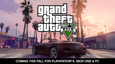 Grand Theft Auto V Coming this Fall to PlayStation 4, Xbox One and PC | Rockstar Games | Game development | Scoop.it