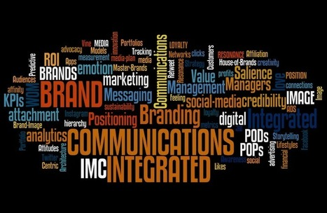 Integrated Brand Communications | Integrated Marketing Communications | Scoop.it