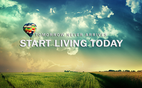 Don't Wait For a Wake Up Call to Start Living Your Life, Start Now!   Good News For A Change   Scoop.it