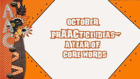 October PrAACtice Ideas- A Year of Core Words | Communication and Autism | Scoop.it
