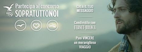 Fernet Branca, nuova global page su Facebook e contest SOPRATUTTONOI   Socially   Scoop.it