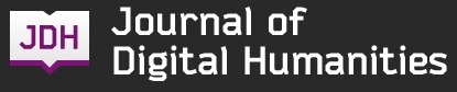 » About Journal of Digital Humanities | e-Xploration | Scoop.it