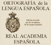 REFORMAS ORTOGRÁFICAS ~ Docente 2punto0 | Conocimiento libre y abierto- Humano Digital | Scoop.it