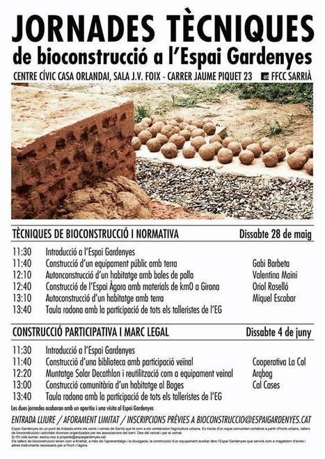 JORNADES TÈCNIQUES DE BIOCONSTRUCCIÓ DE L'ESPAI GARDENYES   Casa Orlandai   Usos temporals per a espais buits   Scoop.it
